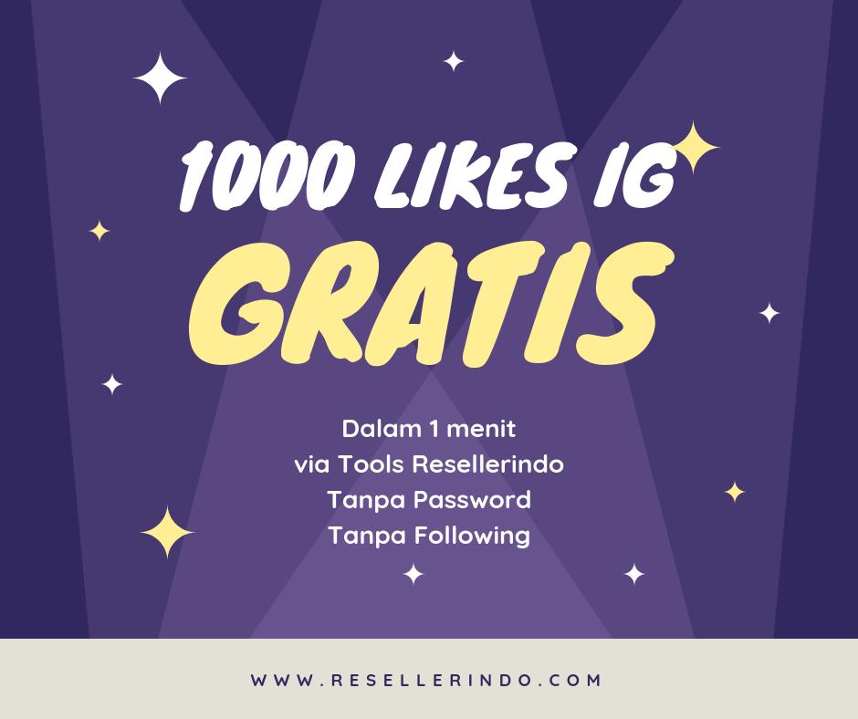 cara menambah 1000 likes instagram gratis