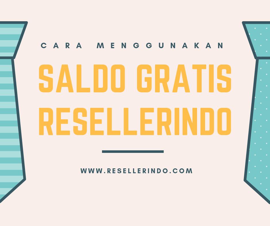 SALDO GRATIS RESELLERINDO