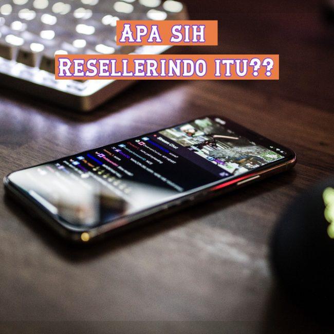 Apa itu Resellerindo?