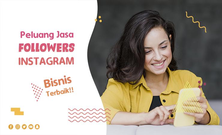 Peluang Bisnis Followers Instagram