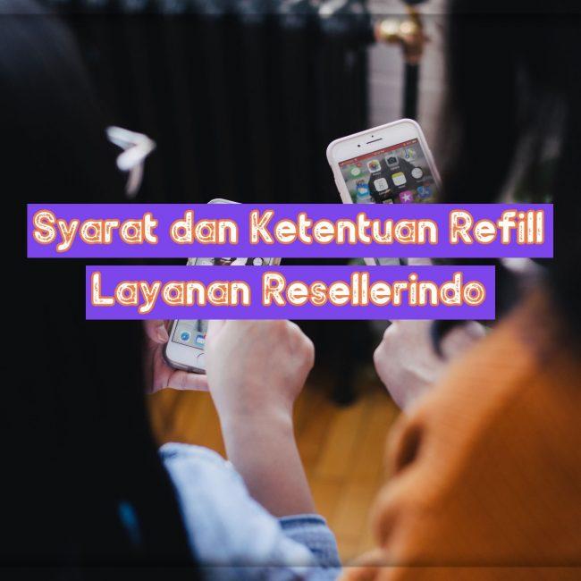 Syarat dan ketentuan Refill Layanan Resellerindo