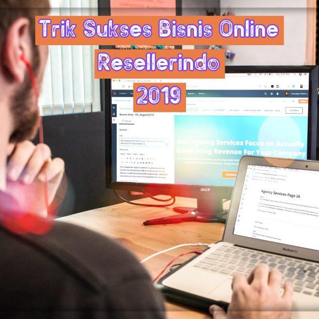 Trik Sukses Bisnis Online dengan Resellerindo