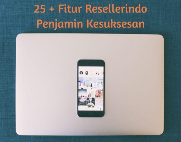 25 fitur dan layanan Resellerindo