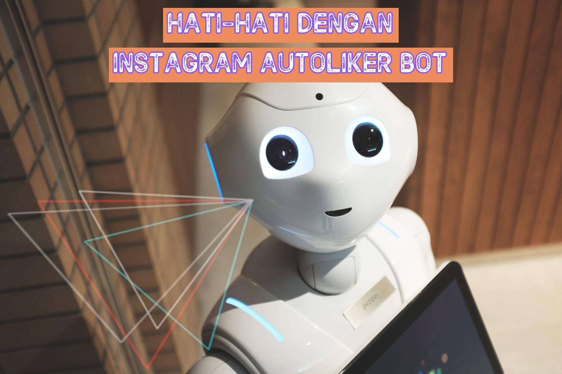 Hati-hati dengan Instagram Auto Likes Online 2019