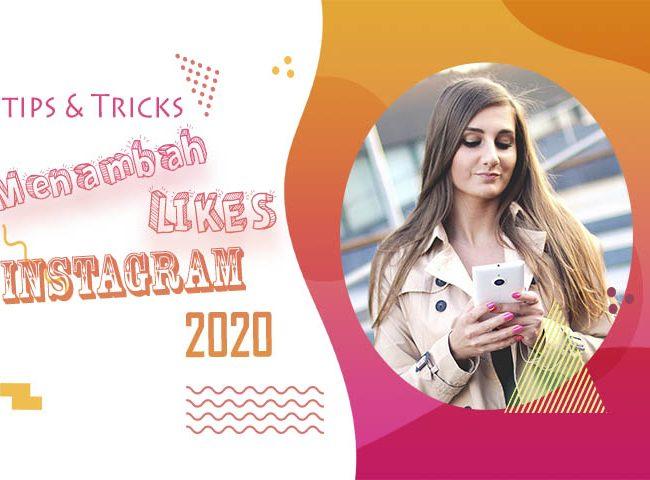 Cara Mendapatkan Likes Gratis di Instagram 2020