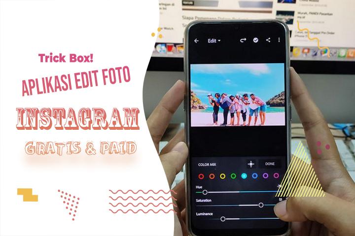 Aplikasi Edit Foto Instagram Paling Keren 2020