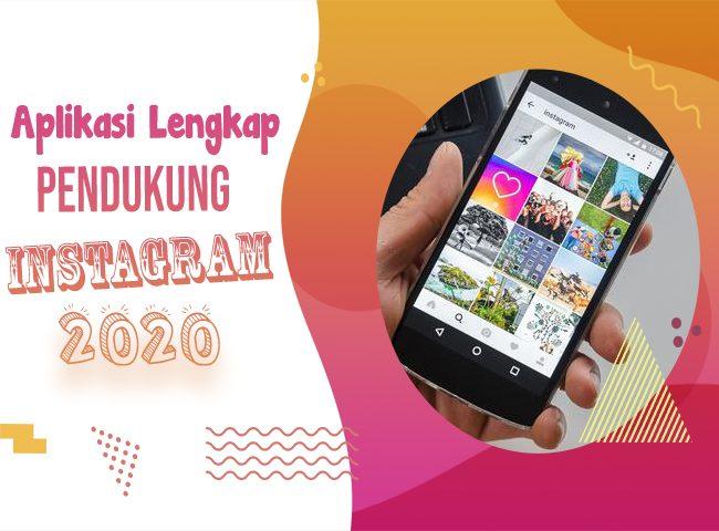 Aplikasi Pendukung Instagram
