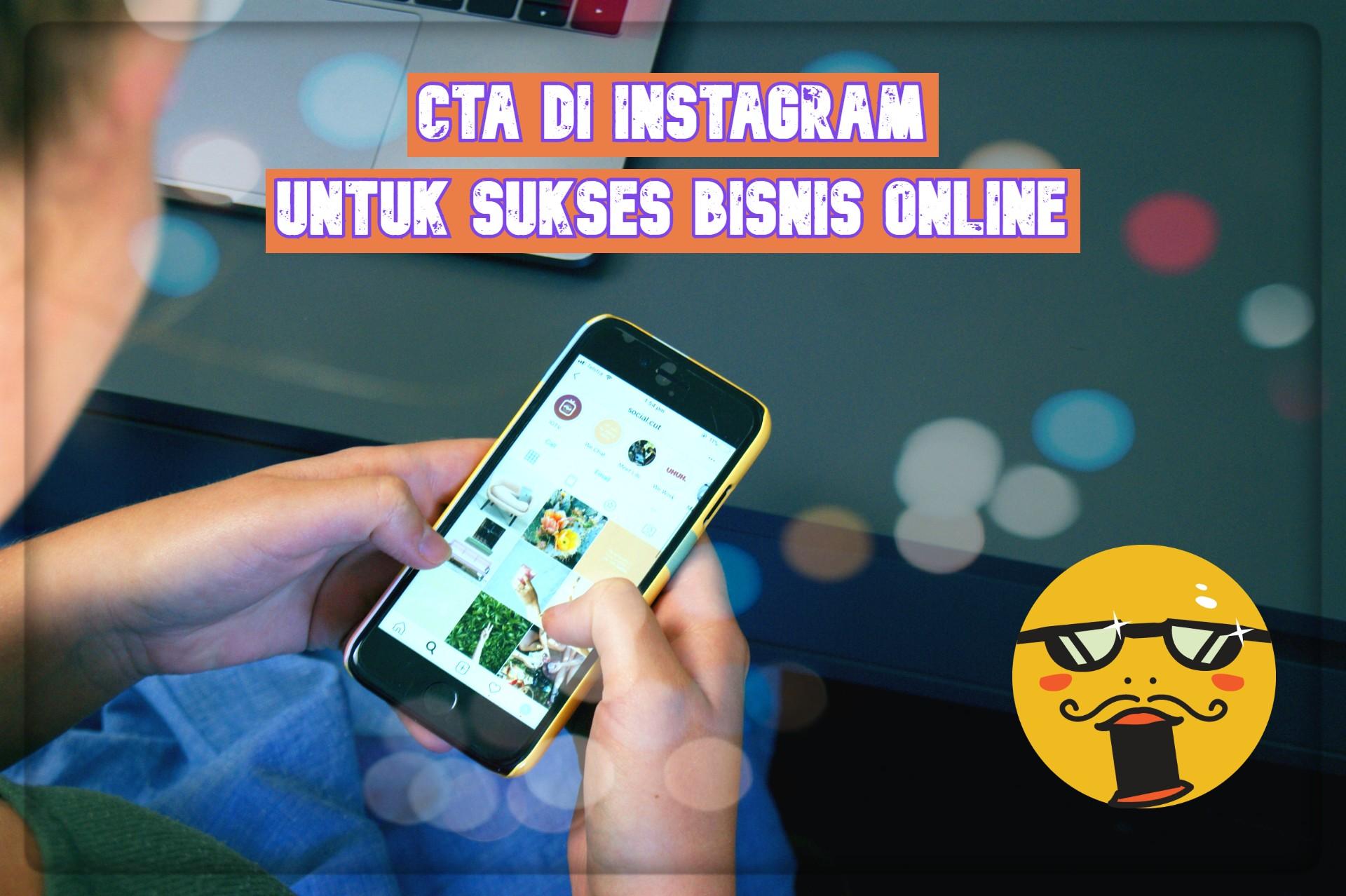 CTA di Instagram Bisnis Online 2019