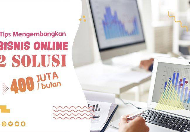 Tips Mengembangkan Bisnis Online
