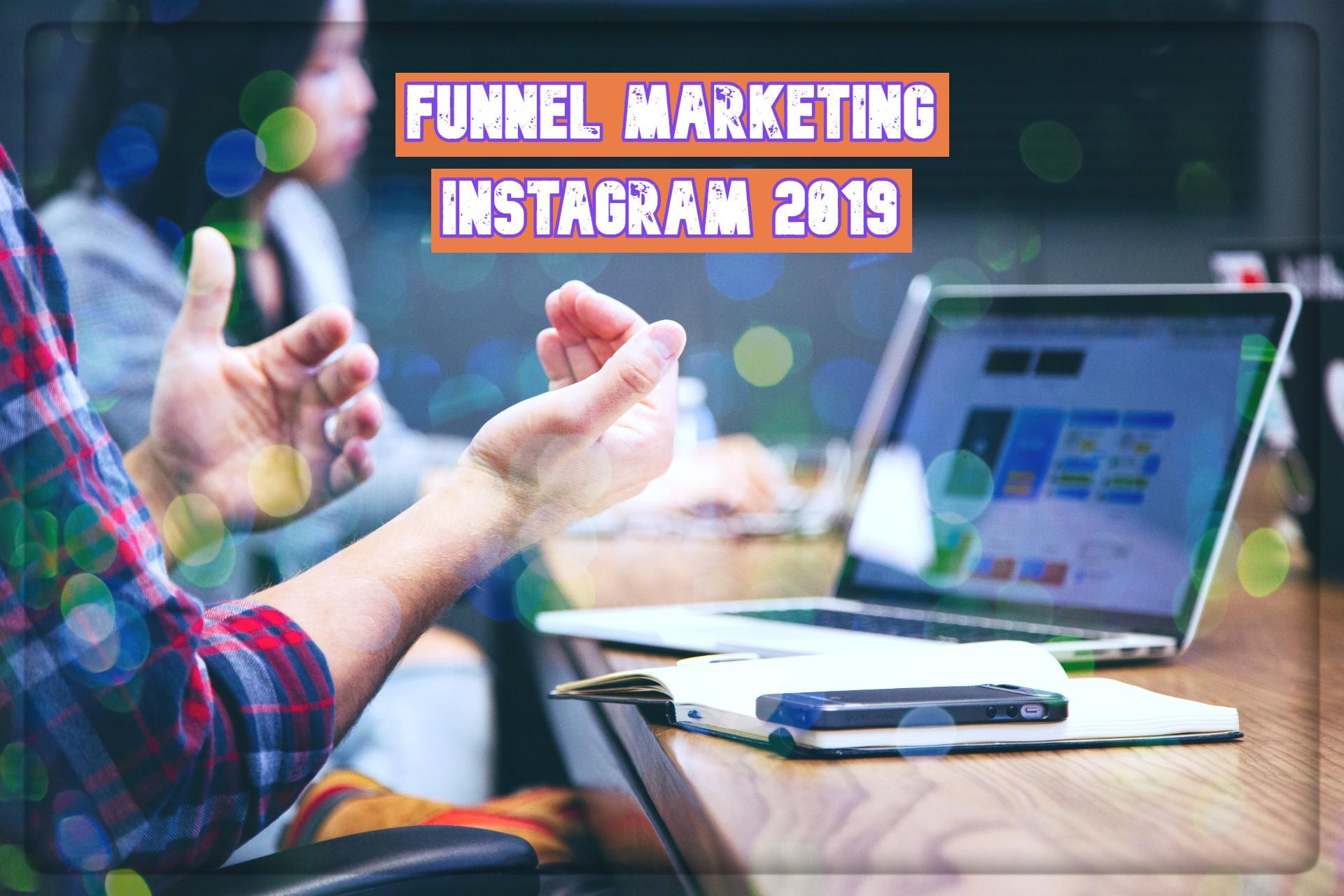 funnel marketing di Instagram untuk bisnis online 2019