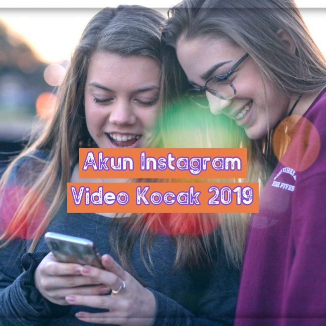 Akun Instagram Video kocak 2019