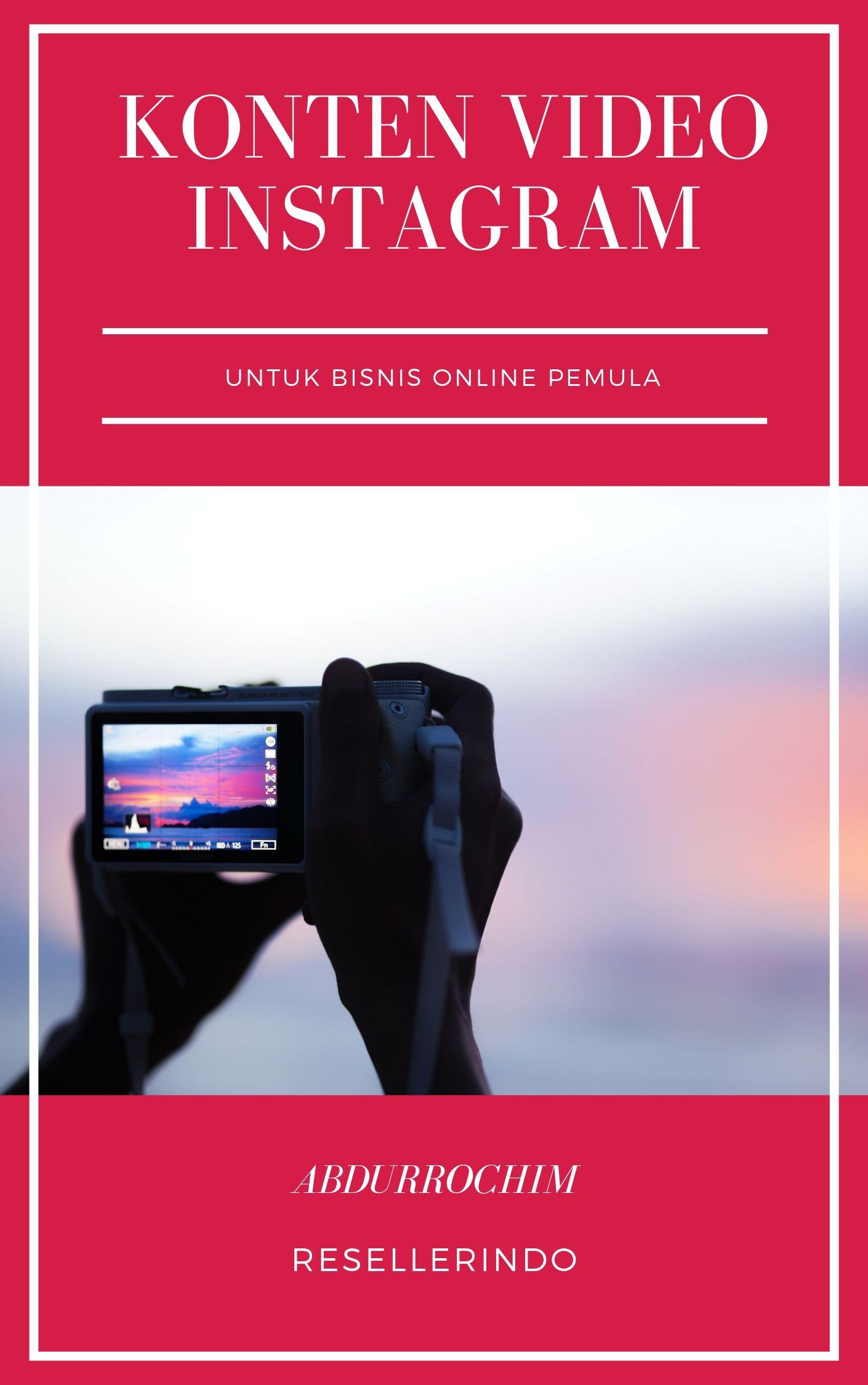 Optimasi Konten Video Instagram untuk Bisnis Pemula