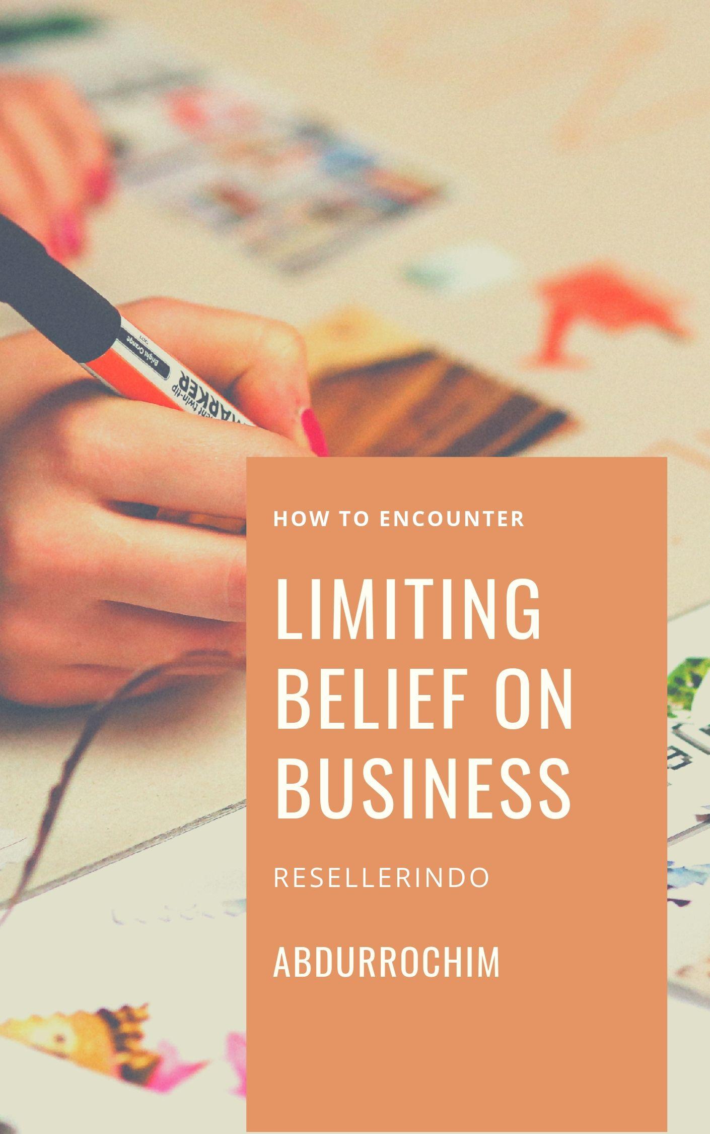 limiting belief dalam hambatan bisnis online