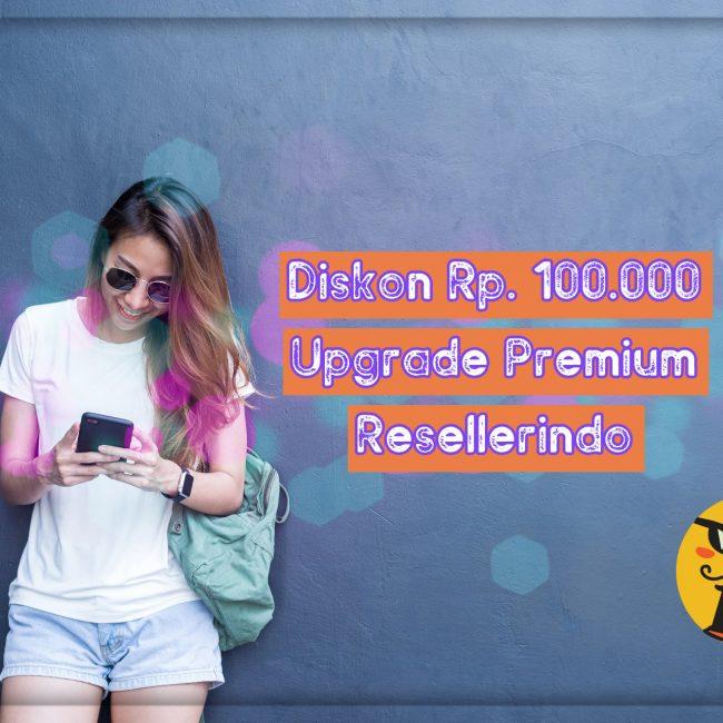 Upgrade Premium dengan kode Voucher Resellerindo