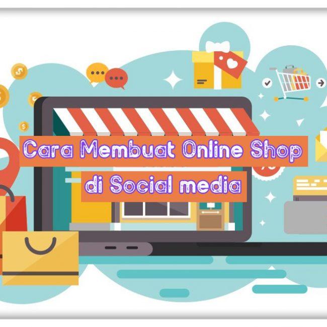 Cara membuat toko online gratis di social media