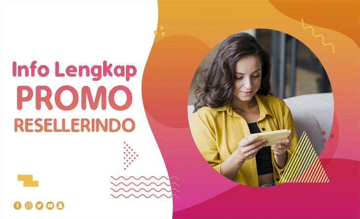 Info Lengkap Promo Resellerindo