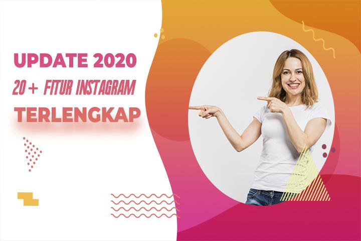 21 Fitur Instagram Terbaru Update 2020