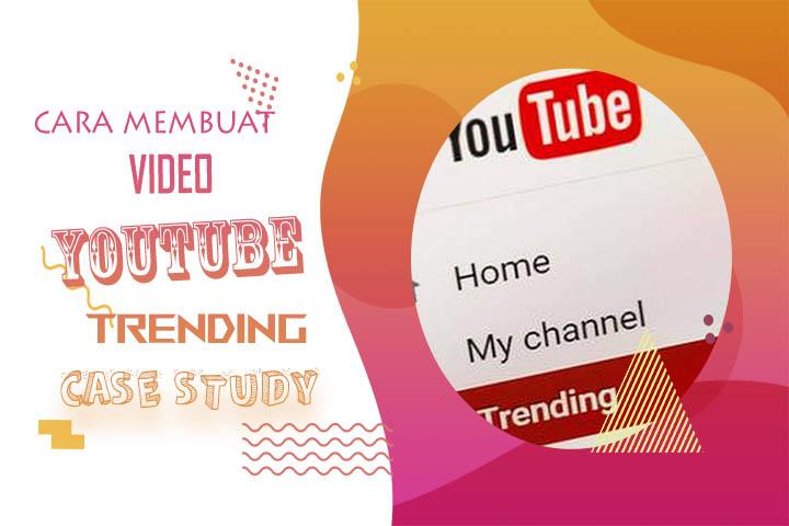 Cara Membuat Video youTube Trending